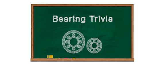 Bearing Trivia